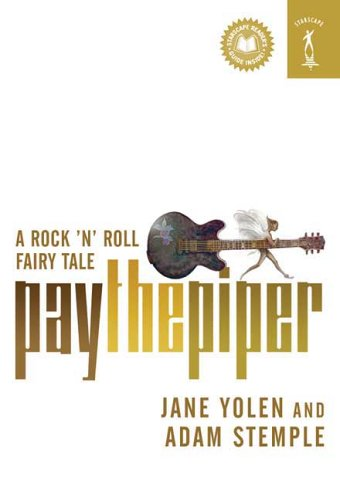 Cover of Pay the Piper: A Rock 'n' Roll Fairy Tale