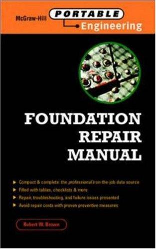 Foundation Repair Manual (McGraw-Hill Portable Engineering)