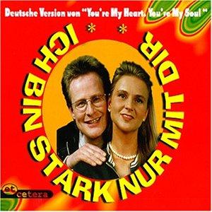 ET CETERA - Ich Bin Stark Nur mit Dir - Zortam Music