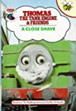 A Close Shave (Thomas the Tank Engine & Friends) Rev. W. Awdry