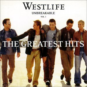 Westlife - Unbreakable_ the Greatest Hits - Zortam Music