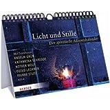 """Licht und Stille: Der spirituelle Adventskalendervon """"Anselm Gr�n"""""""