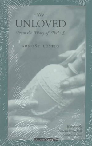 The Unloved: From the Diary of Perla S. (Jewish Lives)