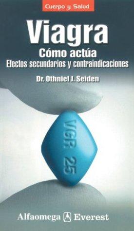 viagra-como-actua-efectos-secundarios-y-contraindicaciones-viagra-how-it-works-side-effects-and-cont