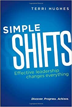 Simple Shifts: Effective Leadership Changes Everything