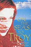 On the Seas to Troy (0330415190) by Cooney, Caroline B.