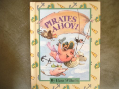 Pirates Ahoy! (Parents Magazine Read Aloud Original) PDF