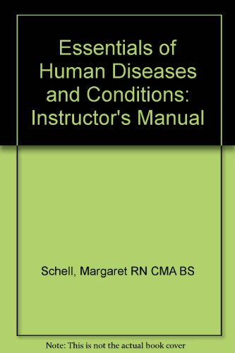 Essentials of Human Diseases and Conditions: Instructor's Manual