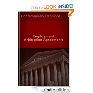 Employment Arbitration Agreements (Employment Law Series) LandMark Publications