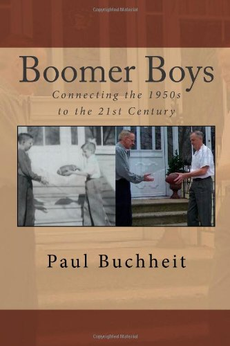 Boomer Boys: Connecting the 1950s to the 21st Century