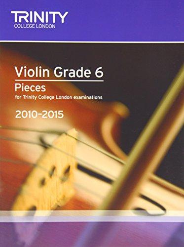Violin Exam Pieces Grade 6 2010-2015 (score + Part) (Trinity Guildhall Violin Examination Pieces 2010-2015)