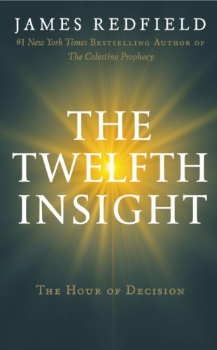 James Redfield - The Twelfth Insight
