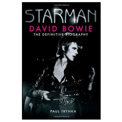 Starman: David Bowie - The Definitive Biography (Paperback)