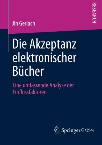 Die Akzeptanz elektronischer Bücher: Eine umfassende Analyse der Einflussfaktoren (German Edition)