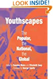 Youthscapes: The Popular, the National, the Global