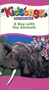 : Kidsongs - A Day With the Animals [VHS]: Bruce Gowers, The Kidsongs