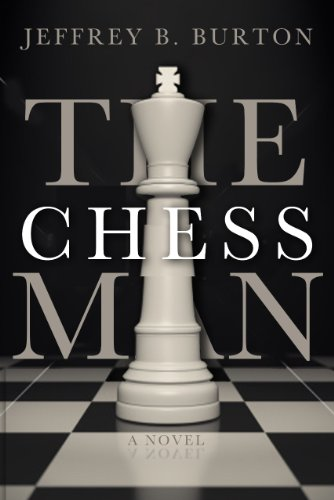 Book: The Chessman by Jeffrey B. Burton