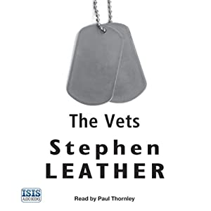 The Vets | [Stephen Leather]