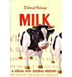 img - for [(Milk: A Local and Global History )] [Author: Deborah Valenze] [Jun-2011] book / textbook / text book