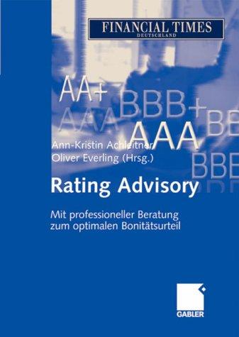 Rating Advisory. Mit professioneller Beratung zum optimalen Bonitätsurteil
