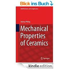 Mechanical Properties of Ceramics (Solid Mechanics and Its Applications)