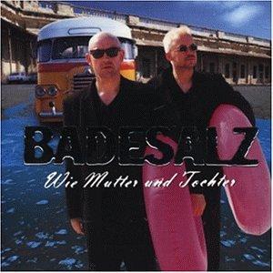Badesalz - Wie Mutter Und Tochter  (Badesalz) - Zortam Music