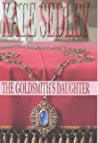 The Goldsmith's Daughter (A Roger the Chapman medieval mystery)
