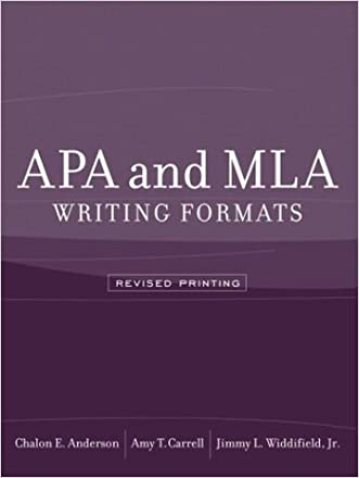 APA and MLA Writing Formats (Revised Printing) written by Chalon E. Anderson