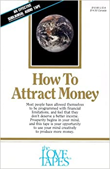 how to attract money love tapes