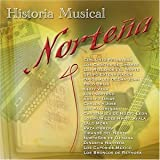 echange, troc Various Artists - Historia Musical Norteña