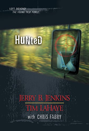 Hunted (Left Behind: The Kids Collection Book 11)