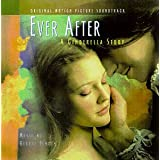 Ever After: A Cinderella Story - Original Motion Picture Soundtrack ~ George Fenton