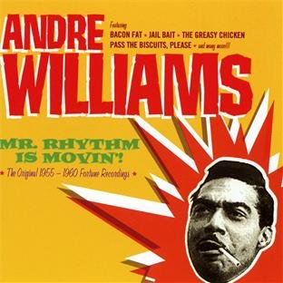Andre Williams - Mr. Rhythm - Lyrics2You