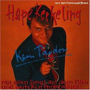 Hape Kerkeling - Kein Pardon - Zortam Music