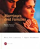 Marriages and Families: Making Choices in a Diverse Society (0534505538) by Lamanna, Mary Ann
