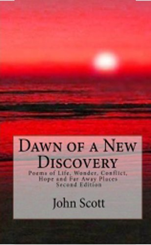 John Scott - Dawn of a New Discovery: World Poetry