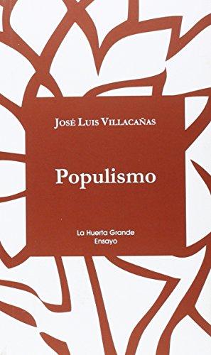 Populismo (La Huerta Grande Ensayo)