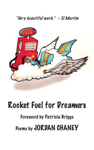 Rocket Fuel for Dreamers: Poetry