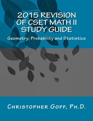 2015 Revision of CSET Math II: Geometry; Probability and Statistics PDF