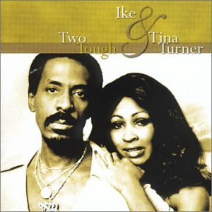 Ike & Tina Turner - Two Tough - Zortam Music