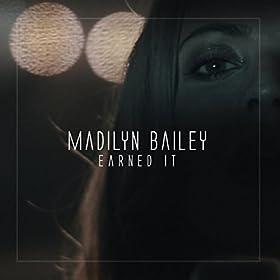Madilyn Bailey - Earned It
