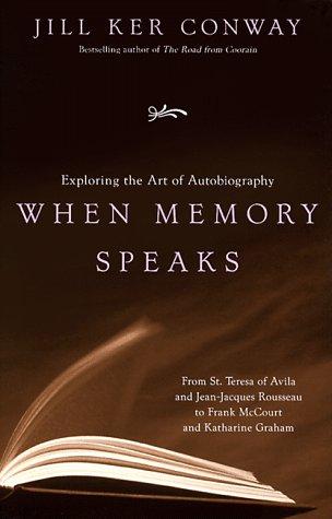 When Memory Speaks, Jill Ker Conway