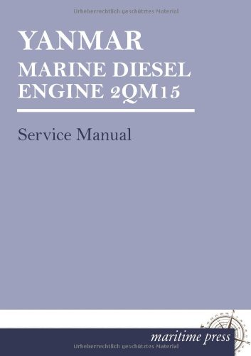 Yanmar Marine Diesel Engine 2Qm15: Service Manual