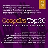 Gospel's Top 20 Songs of the Century