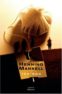 Tea-bag : roman, Mankell, Henning