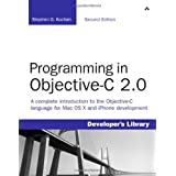 Programming in Objective-C 2.0 (Developer's Library)by Stephen G. Kochan