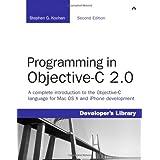 Programming in Objective-C 2.0 (Developer's Library)by Stephen G. Kochan