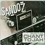 Sandoz In Dub - Chant To Jah
