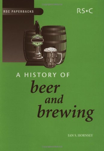 A History Of Beer And Brewing: Rsc (Rsc Paperbacks)