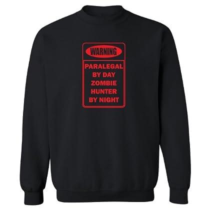 Mashed Clothing Warning Paralegal Zombie Hunter Adult Sweatshirt sale 2015